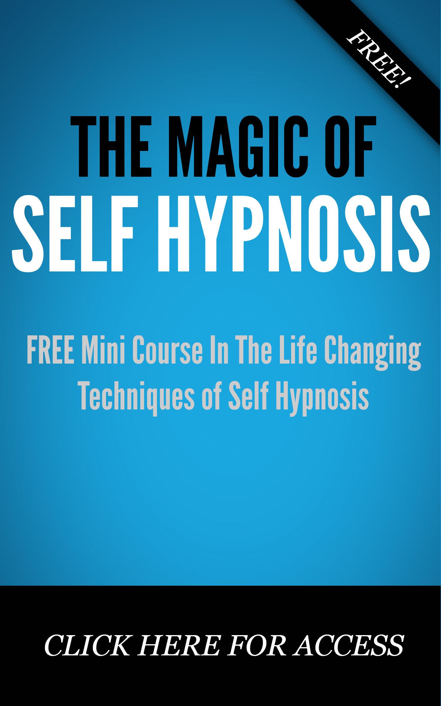 Free Mini Course - The Magic of Self Hypnosis